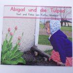 Front cover of Abigail und die Tulpen